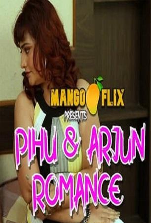 Pihu And Arjun Romance MangoFlix Uncut HD Video 2021