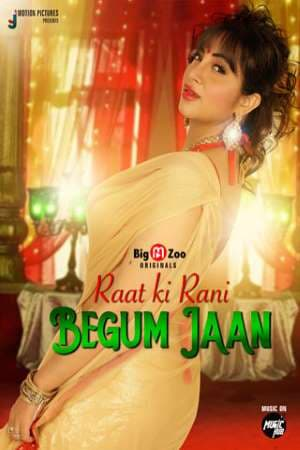 Raat ki Rani Begum Jaan Season 01 Big Movie Zoo Series