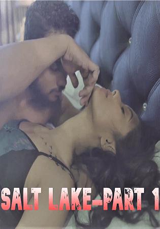 Saltlake - Part 01 (2021) Nuefliks Unreleased Video
