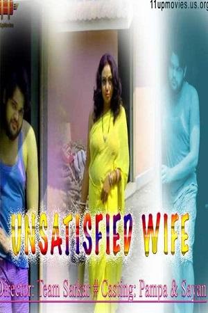 Unsatisfied Wife (2021) Uncut 11UpMovies Exclusive
