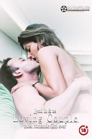 BindasTimes Loving Couple (2021) Uncut Short Film