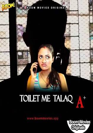 [BoomMovies] Toilet Mein Talaq (2021) A Sexy Short Film
