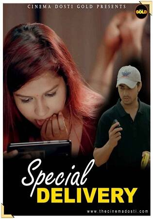 CinemaDosti Gold Special Delivery 2021 Shortfilm