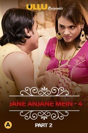 Jane Anjane Mein 4 – Charmsukh ( Part 2 ) ULLU Series