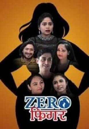 Zero Figure (2021) Sexy Series Season 01 Complete