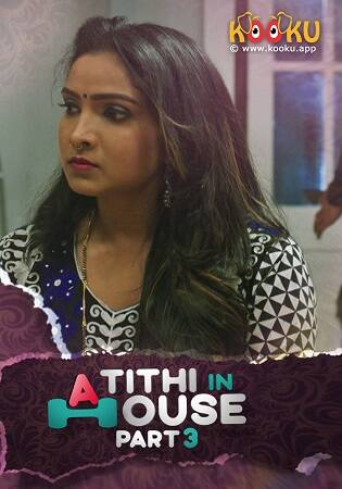 Kooku Atithi In House Part 3 Season 01 (2021) Series
