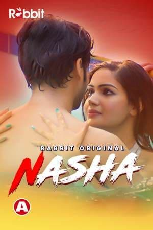 Nasha RabbitMovies S01 Series 2021 Free HD