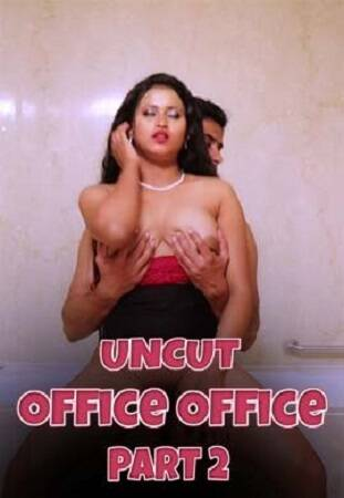 [Nuefliks] Office Office Uncut EP02 (2021) Sexy Series