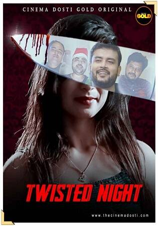 Twisted Night CinemaDost shortfilm 2021