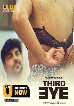 [UllU] Third Eye (2021) Sexy Short Film Watch Free Online HD