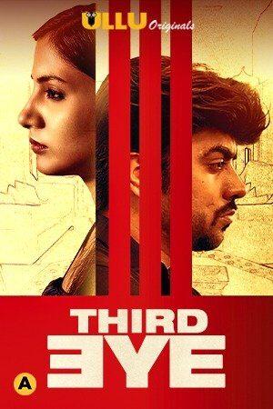 [UllU] Third Eye (2021) Sexy Short Film Watch Free Online HD