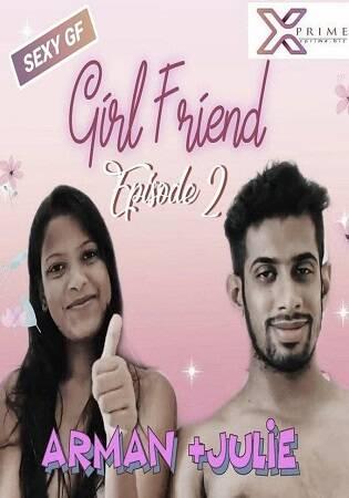 [XPrime] Girlfriend Part 2 Uncut (2021) Sexy Short Film