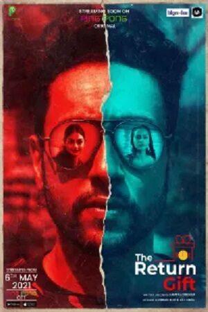 The Return Gift (2021) Hindi Sexy Short Film