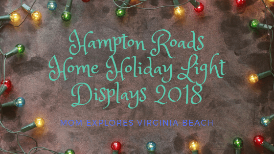 Hampton Roads Local Christmas Lights Displays 2018