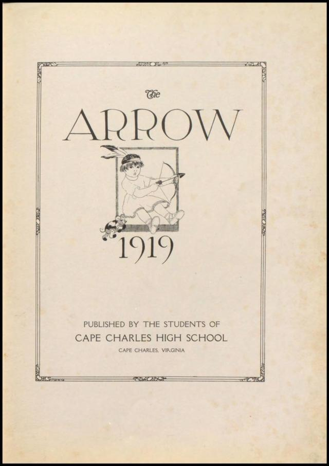 The 1919 Arrow Yearbook - Cape Charles High School, Cape Charles, Virginia