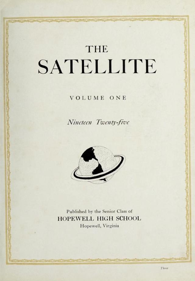 The 1925 Satellite Yearbook - Hopewell, Virginia