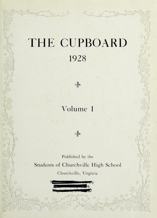 The 1928 Cupboard Yearbook - Churchville, Virginia