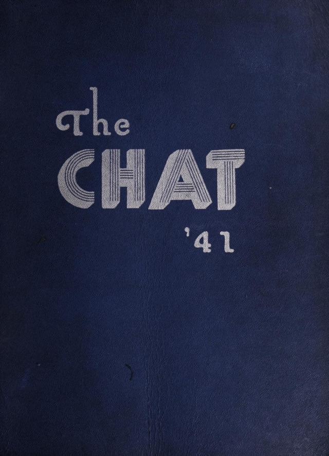1941 The Chat Yearbook, Chatham High School Chatham, Pittsylvania County, Virginia