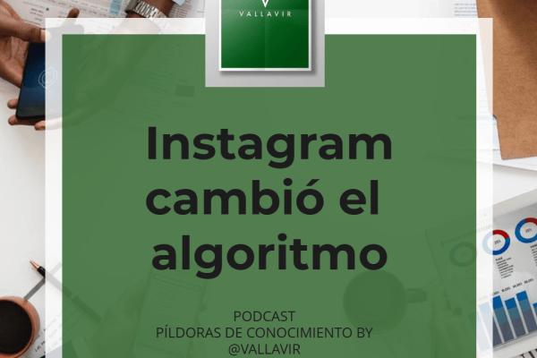 Instagram cambió algoritmo