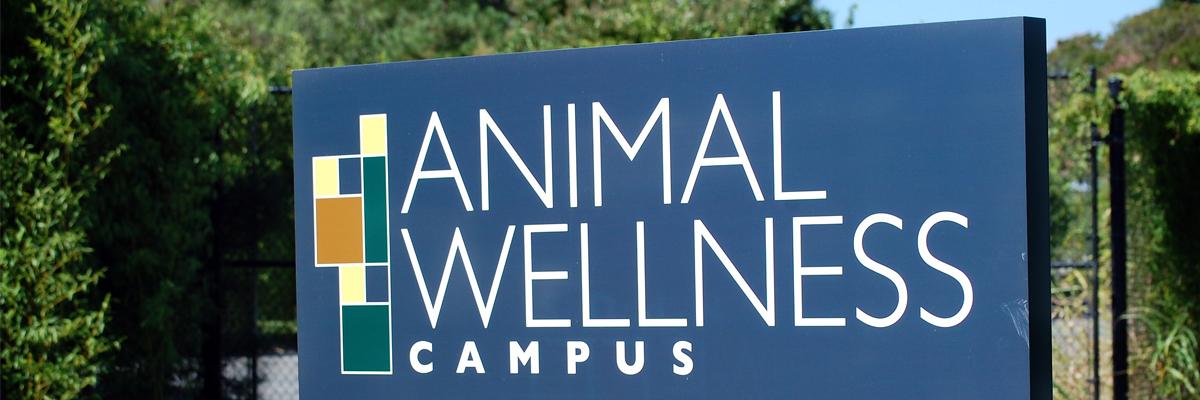 Photo of Animal Wellness Campus Sign