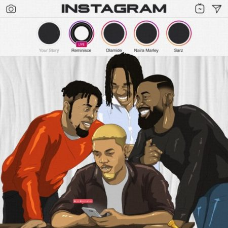 reminisce ft olamide x naira marley x sars instagram mp3 download