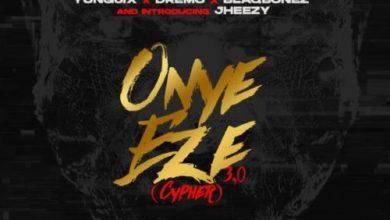 Photo of [Music] CDQ ft Vector, Zoro, Jheezy, Yung6ix, Dremo x Blaqbonez -Onye Eze 3.0 Cypher