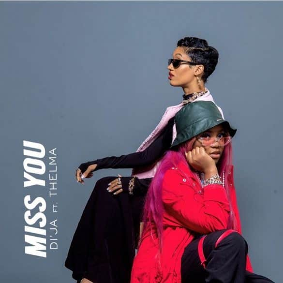 di'ja ft thelma miss you mp3 download