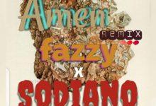 fazzy ft sodiano amen remix mp3 download