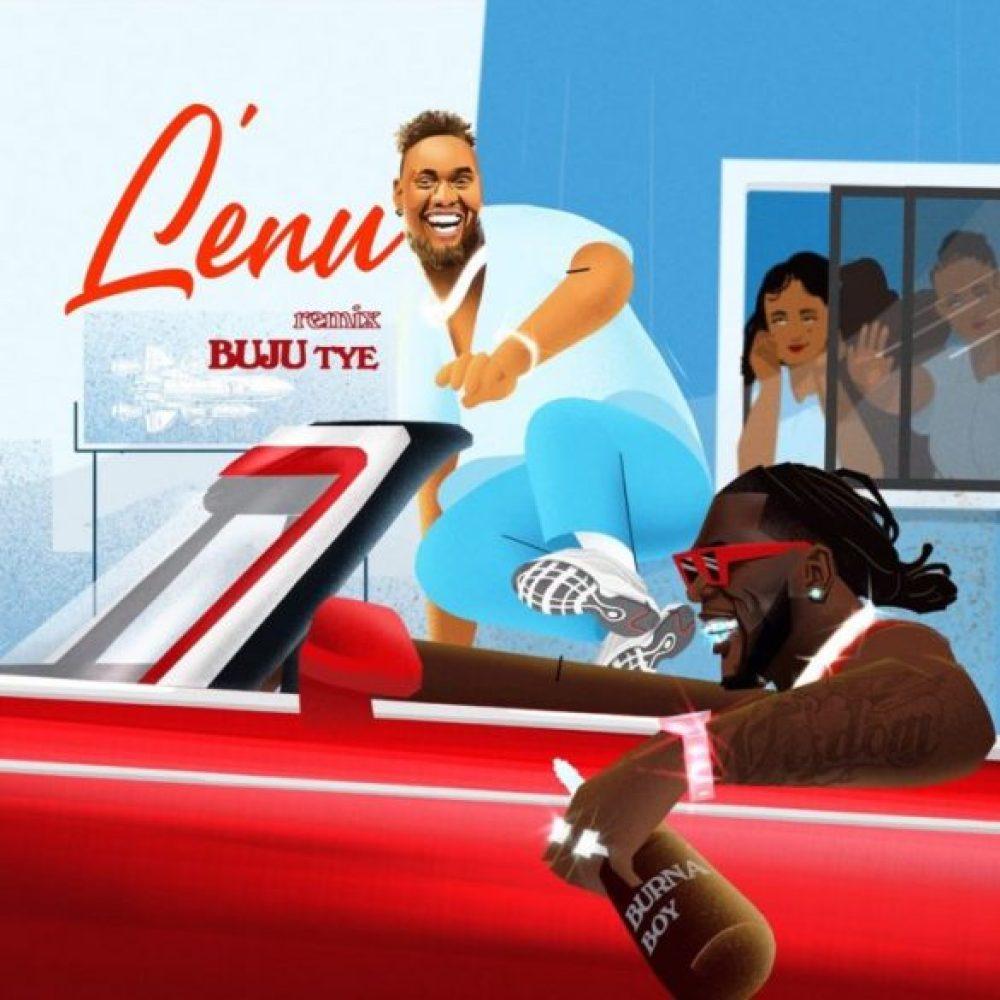 buju ft burna boy lenu remix
