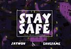 jaywon x savefame stay safe