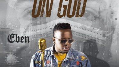 Photo of [Music] Eben – On God