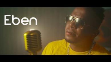 Photo of [Video] Eben – On God