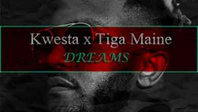 Photo of [Music] Kwesta x Tiga Maine – Dreams