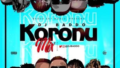 Photo of [Mixtape] DJ Baddo – Koronu Mix