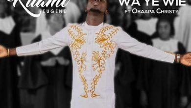 Photo of [Music] Kuami Eugene ft. Obaapa Christy – Wa Ye Wie