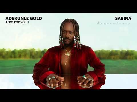 Adekunle Gold - Sabina