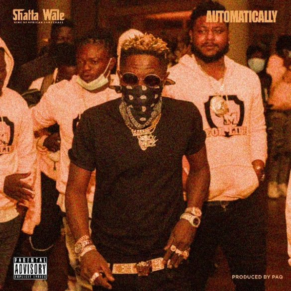 Shatta Wale – Automatically