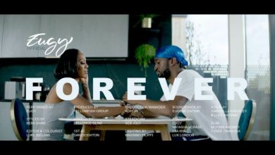 Photo of [Video] Eugy – Forever