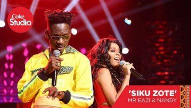 Photo of [Music] Mr Eazi & Nandy – Siku Zote