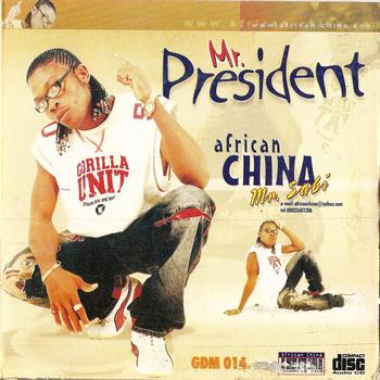 African China – Mr. President