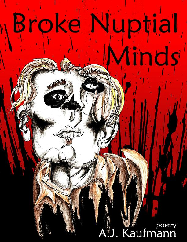 Broke Nuptial Minds by A.J. Kaufmann
