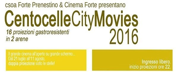 Centocelle City Movies 2016
