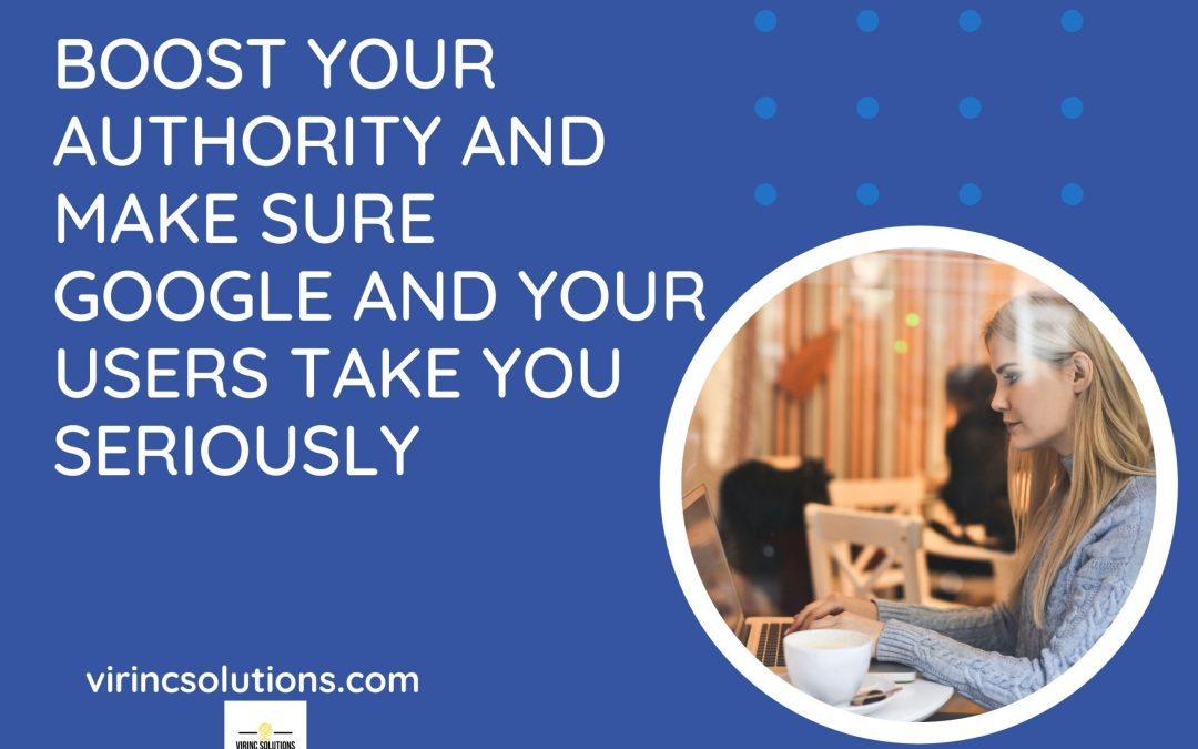 Boost Your Authority For Google And Your Audience