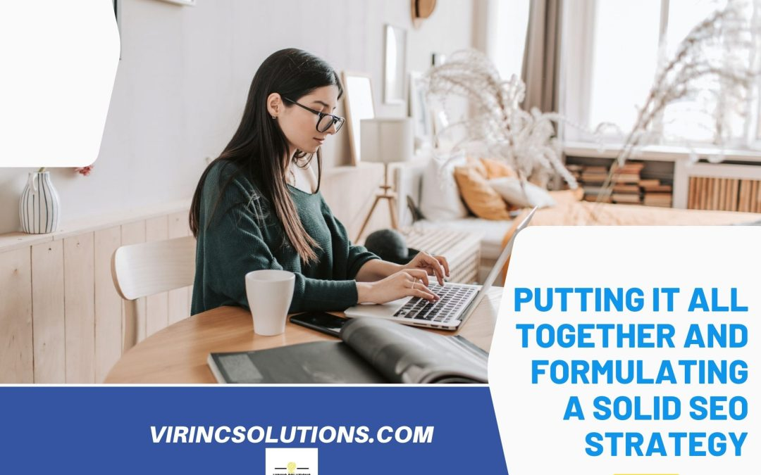 Formulating A Solid SEO Strategy For Your Site And Business