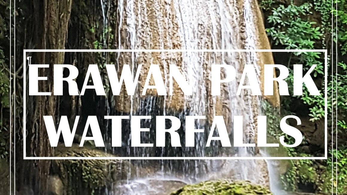 ERAWAN PARK WATERFALLS
