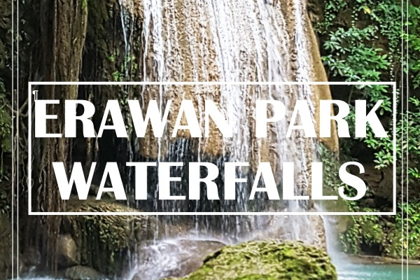 ERAWAN PARK WATERFALLS