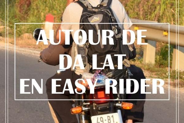 AUTOUR DE DA LAT EN EASY RIDER