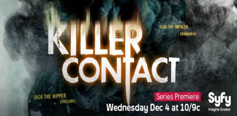 Killer Contact Syfy Really TV