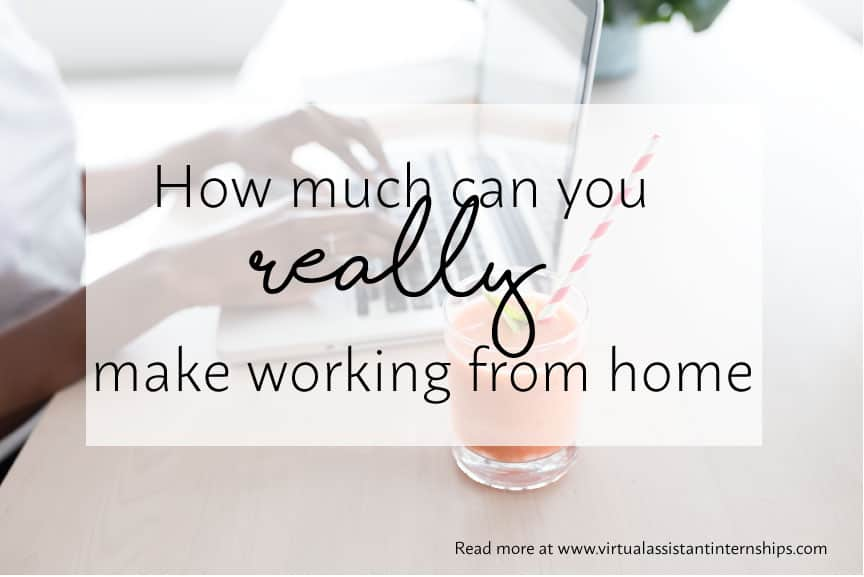 How much money can I REALLY make working from home?