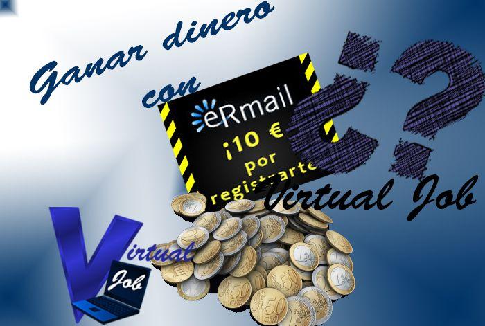 eRmail, gana dinero por recibir y leer email a tu correo